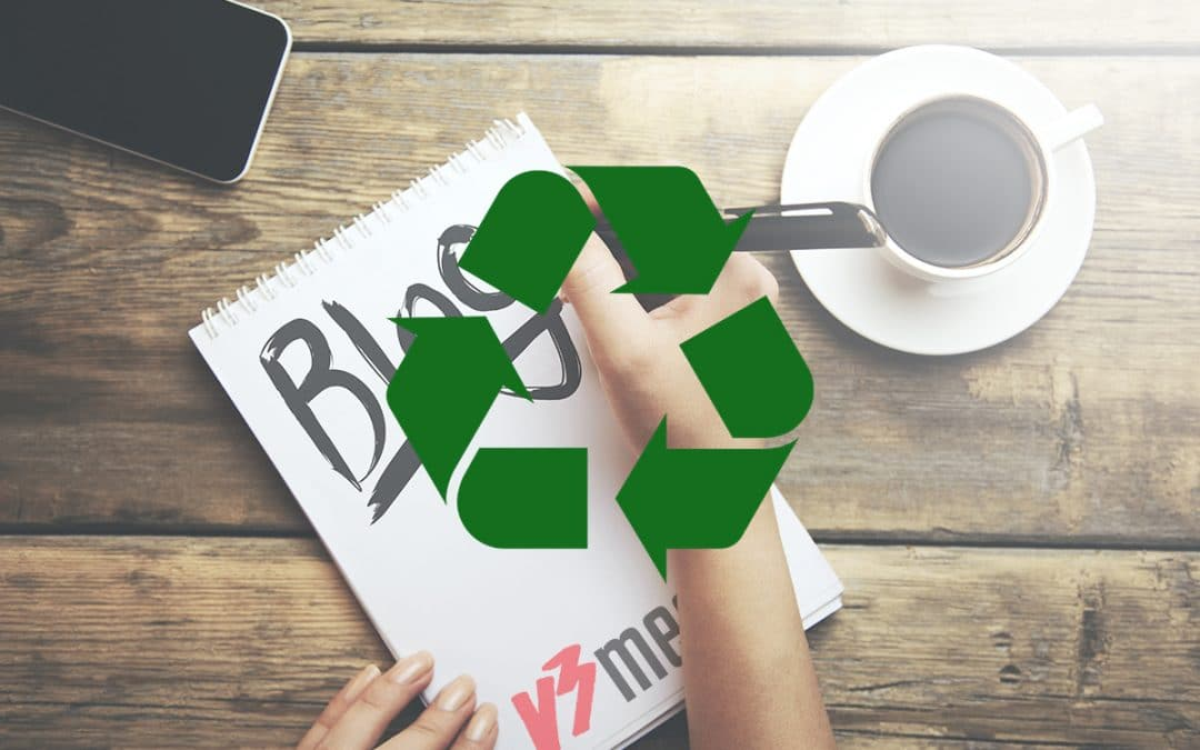 How to Recycle Older Blog Content Properly